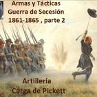 NdG 74 Armas y Tácticas Guerra de Secesión parte 2 1861-1865