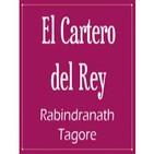 2. El Cartero del Rey – Rabindranath Tagore