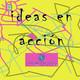Ideas en Acción. Especial Voluntari@s UAL con 'Scout Mónsolis' y 'Proyecto Hombre'