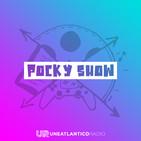 #45 Pocky Show | De castillos, runas y flores