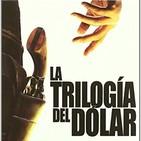 El Descampao - Especial Sergio Leone y la Trilogía del Dólar