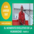 EMILIO CARRILLO - El momento evolutivo y consciencial de la Humanidad - PARTE 2