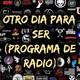 Otro Dia Para Ser N° 626 (19-09-2020)