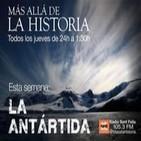 La Antártida | Más allá de la Historia