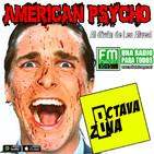 Octava Zona E6 T4 - American Psycho