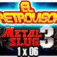 EL RETROVISOR 1x06 - METAL SLUG 3 (NEO-GEO)