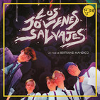 T2 #5: Los Jóvenes salvajes / Semana santa