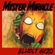 [ELHDLT] 6x20 Mister Milagro y El Cuarto Mundo