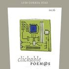 'Clickable Poem@s', de Luis Correa Díaz