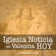 Iglesia en Valencia hoy - 27 de febrero de 2020