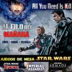 LODE 6x22 AL FILO DEL MAÑANA (All you need is kill), Juegos de mesa Star Wars