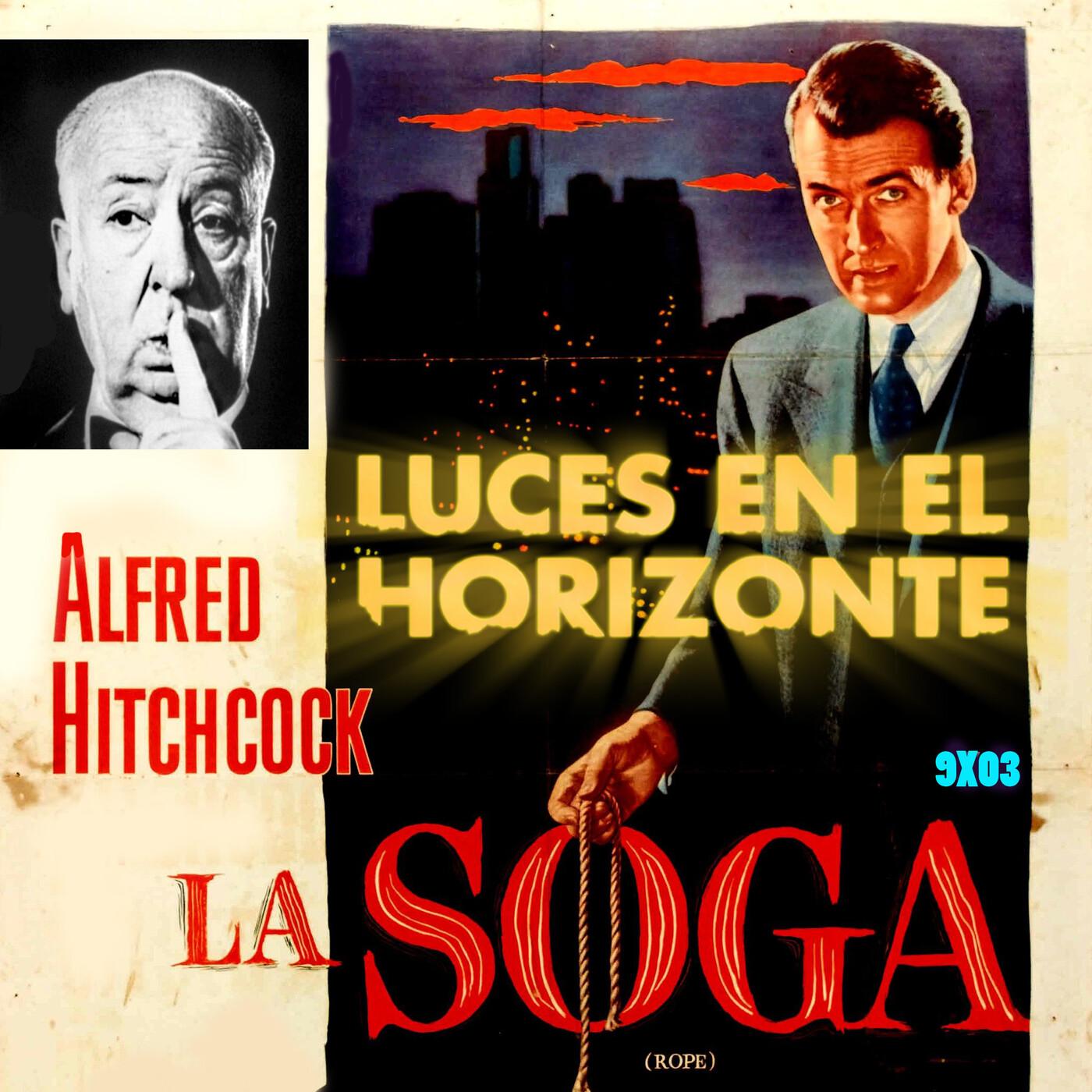 LA SOGA De Alfred Hitchcock - Luces en el Horizonte 9X03
