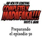 Preparando el episodio 50