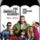 Ep. 126: The Umbrella Academy