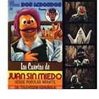 Los Cuentos de Don Redondon. Juan Sin Miedo en el bosque tenebroso (1977)
