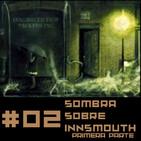 Sombra Sobre Innsmouth 1