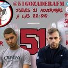 51 Gozadera FM - 1X14. DOLLAR y ERRECÉ
