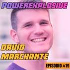 Episodio 19 con David Marchante. ¿CÓMO CONVERTIR UNA DEBILIDAD EN FORTALEZA?