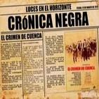 Luces en el Horizonte: Crónica Negra - El crimen de Cuenca