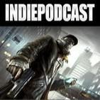 Indiepodcast 5x06 'Watch Dogs y Miyamoto y la inmadurez creativa'