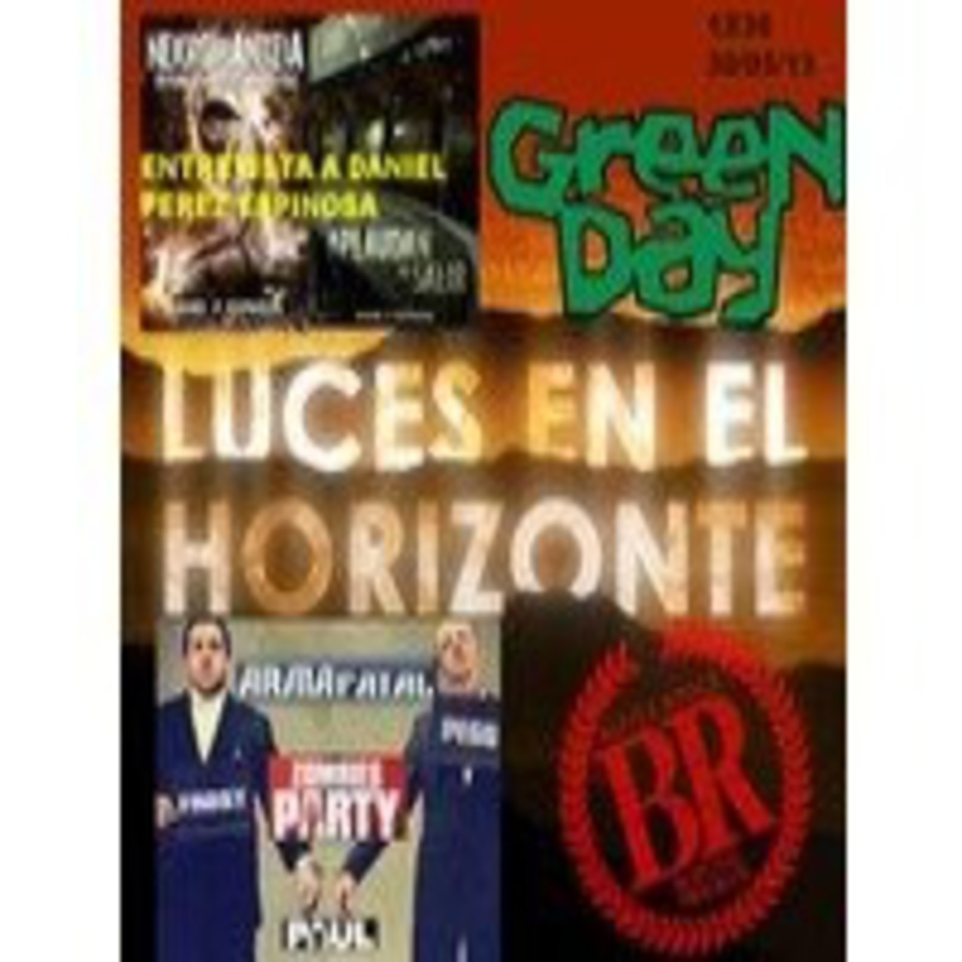 Luces en el Horizonte 1x36 - Battle Royale, Green Day, Daniel P. Espinosa, Pegg & Frost: Zombies party, Arma Fatal, Paul