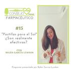 #15. Pastillas para el Sol, ¿Son realmente efectivas?, con Belén García Lyndon
