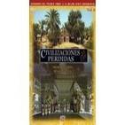 Civilizaciones Perdidas (6de10): Mesopotamia, Retorno al Eden