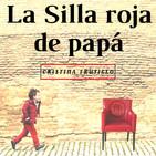 LA SILLA ROJA DE PAPÁ - Cristina Trujillo - 15 Junio 2019 l Prédicas en Audio