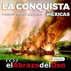 El Abrazo del Oso - La Conquista de México: Y Cortés