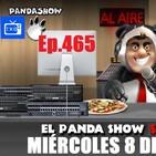 EL PANDA SHOW Ep. 465 MIERCOLES 8 DE JULIO 2020