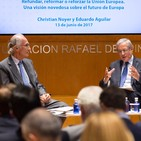 Refundar, reformar o reforzar la Unión Europea. Christian Noyer y Eduardo Aguilar, español