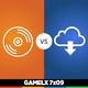 GAMELX 7x09 - Físico vs Digital