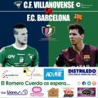 Retransmisión Tiempo de Juego partido de ida Copa del Rey C.F. Villanovense F.C. Barcelona 28oct15
