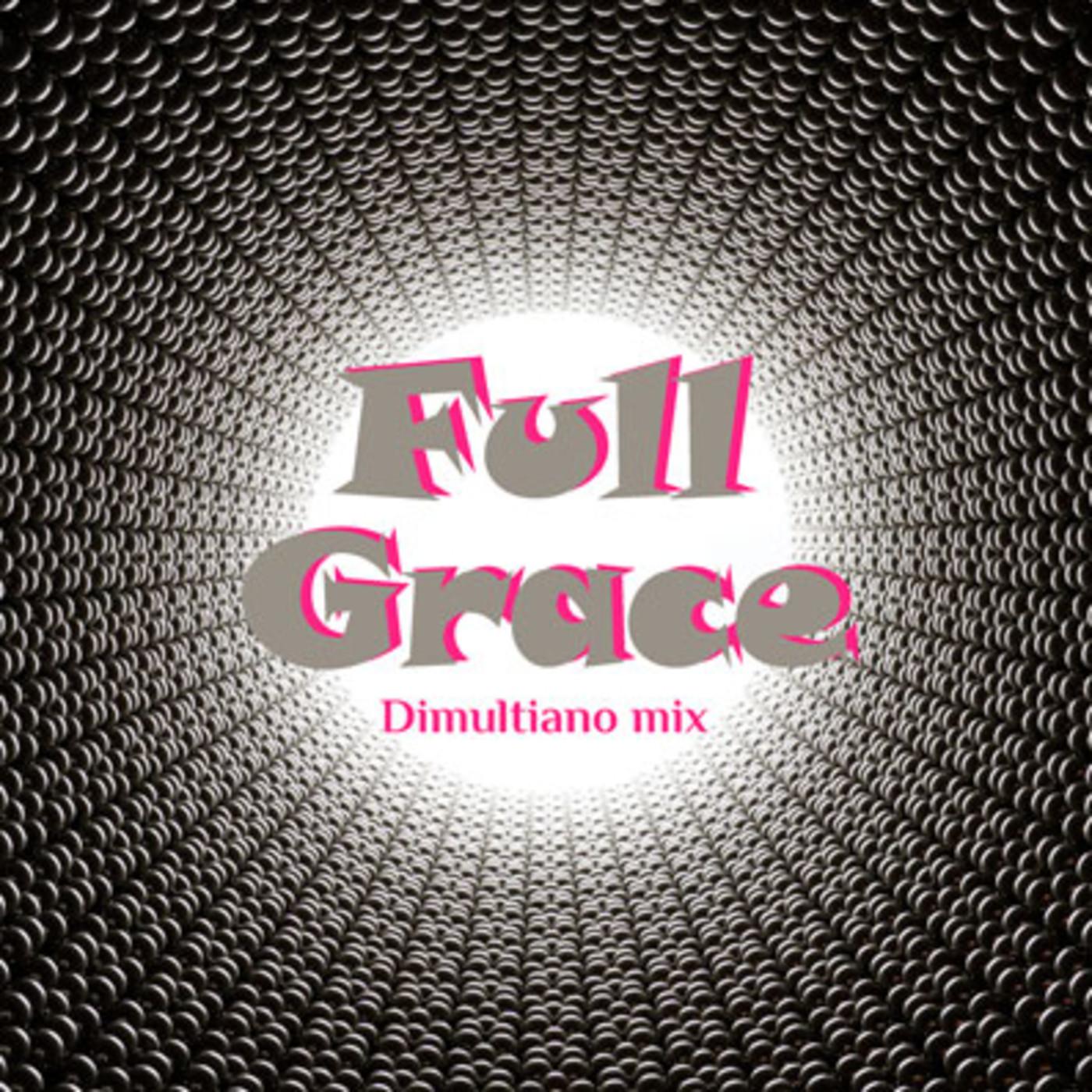 Dimultian omix - Full Grace