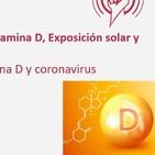 234: Actualización Coronavirus, Vitamina D, Exposición solar y Actividad física con Mascarilla