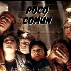 """Poco Común Ep.94 """"The Goonies"""""""