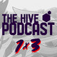 "The Hive Podcast - 1x3 - ""Kaijus, Zanates y Doggos"""