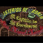 Misterios de Madrid con Juan Miguel Marsella 47 El Castillo de La Coracera