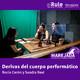 Marejada | Derivas del cuerpo performático | Rocío Cerón y Sandra Real