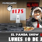 PANDA SHOW Ep. 175 LUNES 10 DE JUNIO 2019