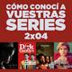 Cómo conocí a vuestras series 2x04 - Westworld, Jane the Virgin, Paquita Salas, Atlanta, The Crown, Dirk Gently, etc.