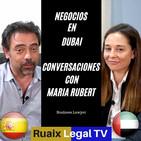 Conversaciones de Negocios y Comercio Internacional en Dubai con Maria Rubert (1) | Dubai 2020