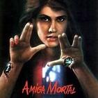 Amiga mortal de Wes Craven, 1986
