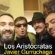 Los Aristócratas - 33 - Entrevista a Javier Gurruchaga (con Juan Pinzás)