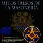 Programa 181: FALSOS MITOS DE LA MASONERIA