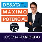 El hábito que te impide ser feliz / José María Vicedo | Ep.75