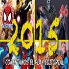 Spider-Man: Bajo la Máscara  46. Análisis del plan editorial de Panini 2015