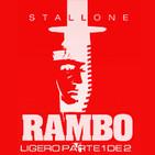 LODE 7x06 –Archivo Ligero– especial RAMBO parte 1 de 2