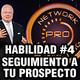 Go Pro - Eric Worre - Habilidad #4 Seguimiento con tus prospectos
