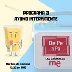Programa 3 RNE Verano: Ayuno intermitente